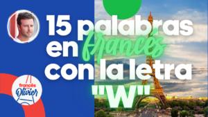 Palabras francés letra W