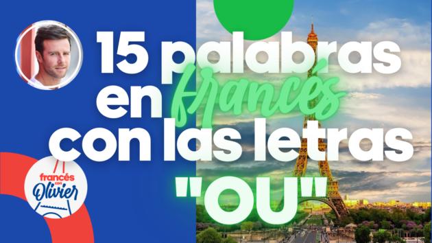 palabras francés letras ou